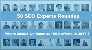 Seo Experts Roundup 2017