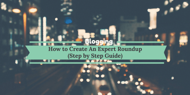 How to create an expert roundup