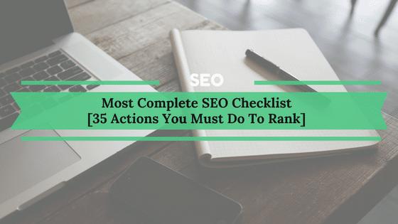 Complete SEO Checklist [35 Tips]