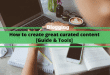 How to create great curated content [Guide & Tools]
