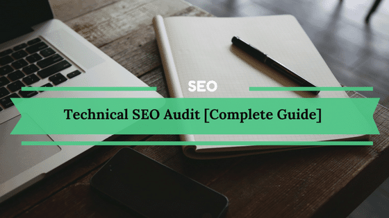 Technical SEO Audit Guide