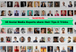 65 Social Media Experts Share their Tips & Tricks