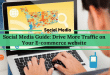 Social Media Guide: Drive More Traffic On E-commerce website