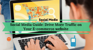 Social Media Guide: Drive more traffic to your e-commerce website