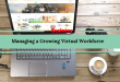 Managing a Growing Virtual Workforce