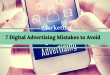 7 Digital Advertising Mistakes to Avoid
