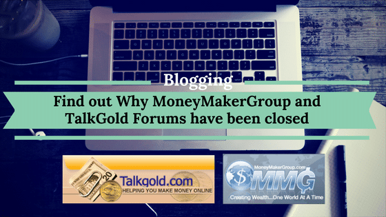 Find out Why MoneyMakerGroup and TalkGold have been closed