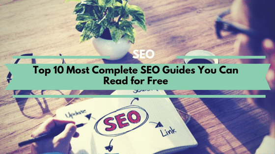 10 Most Complete SEO Guides You Can Read For Free in 2021