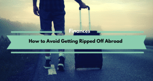 How to Avoid Getting Ripped Off Abroad