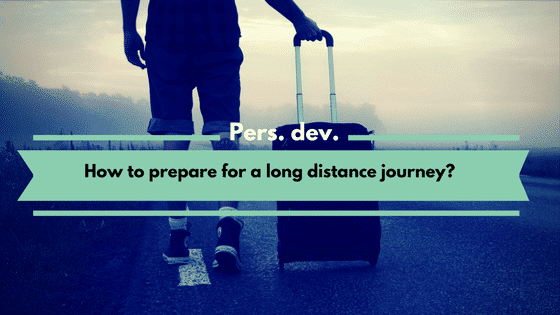 How to prepare for a long distance journey?