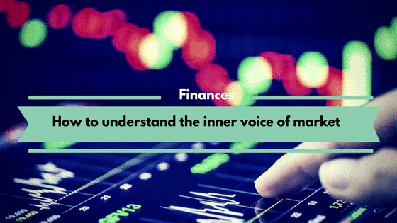 How to understand the inner voice of market