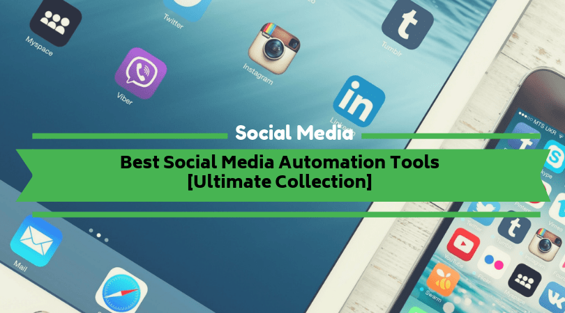 Best Social Media Automation Tools
