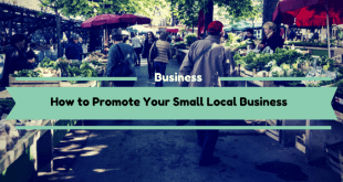 How to Promote Your Small Local Business