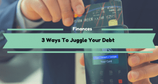3 Ways To Juggle Your Debt