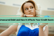 Unsecured Debt and How it Affects Your Credit Score