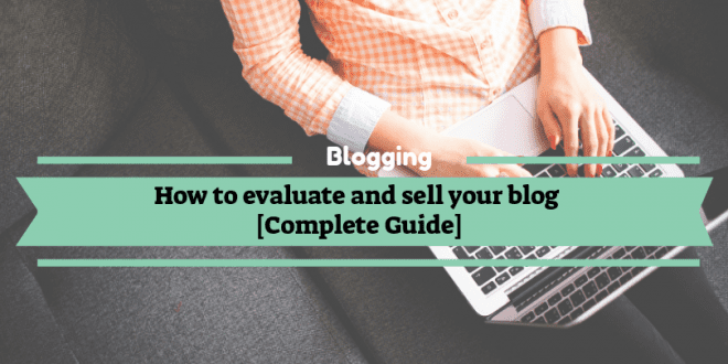 How to evaluate and sell your blog