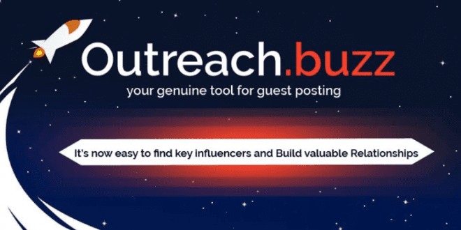 Outreach.Buzz – Your Genuine Tool for Guest Posting