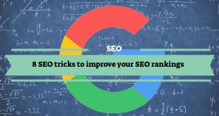 8 SEO tricks to improve your SEO rankings