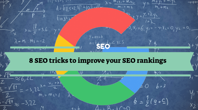 8 SEO tricks to improve your SEO rankings