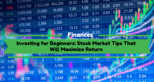 Stock Market Tips That Will Maximize Return