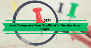 How To Improve Your Traffic With Service Area Pages