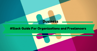 Slack Guide For Organizations and Freelancers