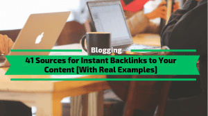 Sources for Instant Backlinks to Your Content