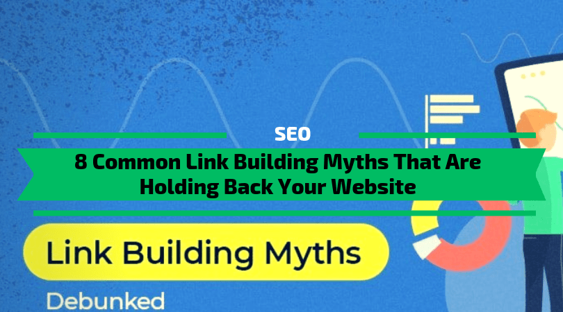 Common Link Building Myths