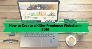 How to Create a Killer Freelance Website in 2019