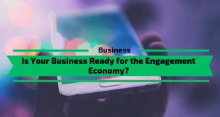 Is Your Business Ready for the Engagement Economy