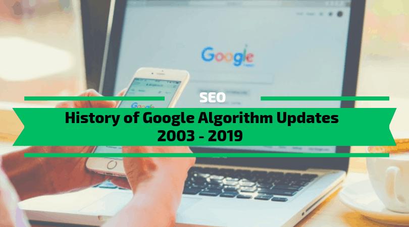 History of Google Algorithm Updates