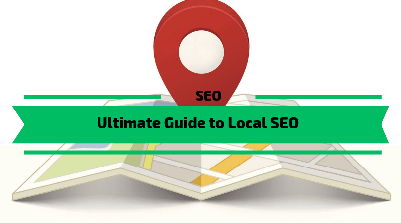 Ultimate Guide to Local SEO in 2019
