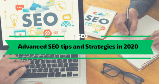 Advanced SEO tips and Strategies in 2020