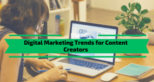 Digital Marketing Trends for Content Creators