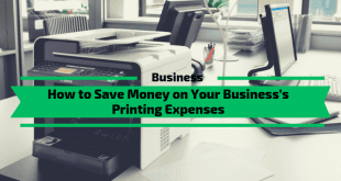 How to Save Money on Your Business's Printing Expenses