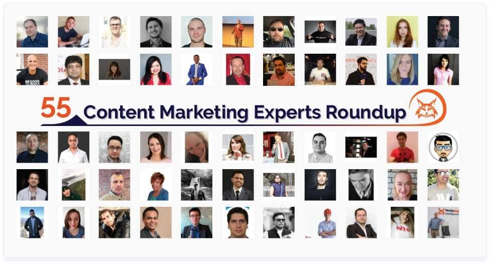 55 Content Marketing Experts Roundup