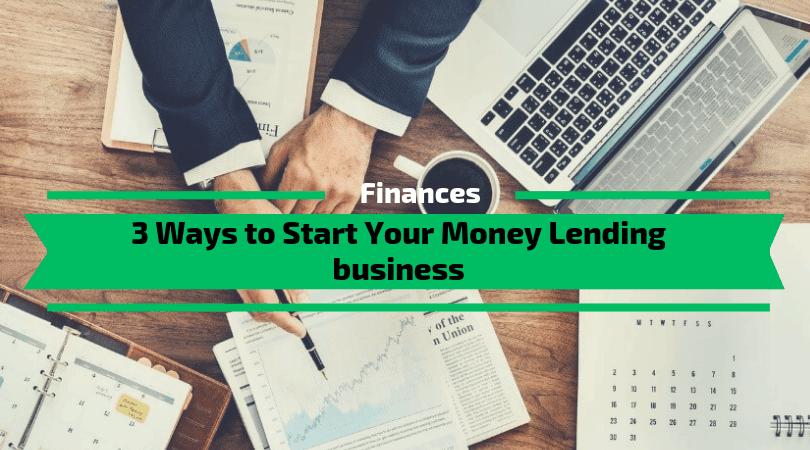 Start Your Money Lending business