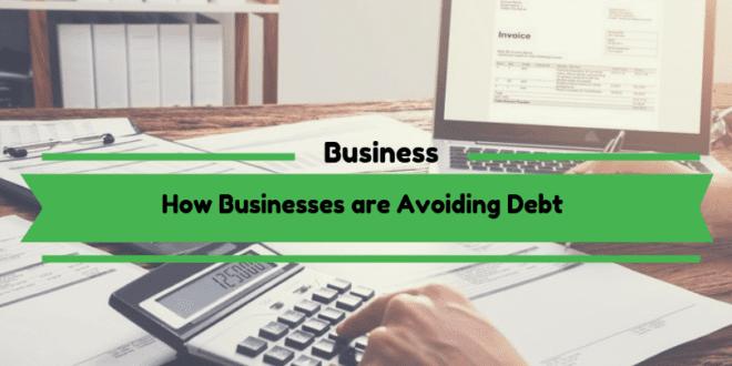 How Businesses are Avoiding Debt