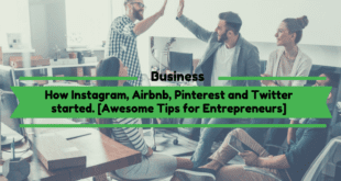 How Instagram, Airbnb, Pinterest and Twitter started