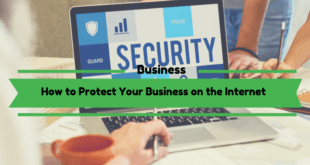 How to Protect Your Business on the Internet