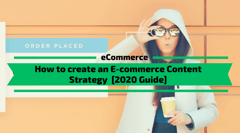 Ecommerce Content Strategy Complete Guide
