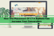 How The Placement Of CTA Buttons Can Increase Your Conversions