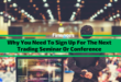 Why You Need To Sign Up For The Next Trading Seminar Or Conference