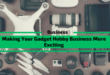 Making Your Gadget Hobby Business More Exciting