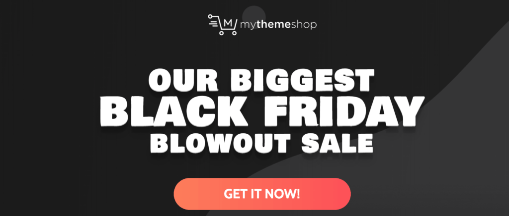 MyThemeShop Black Friday 2019 Discount