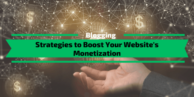 Boost Your Website's Monetization in 2020