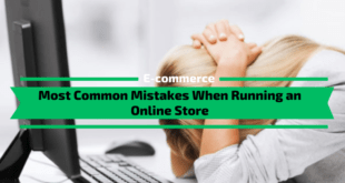 Mistakes When Running an Online Store
