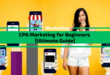 CPA Marketing for Beginners [Ultimate 2021 Guide]