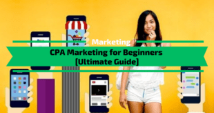 CPA Marketing for Beginners [Full 2020 Guide]