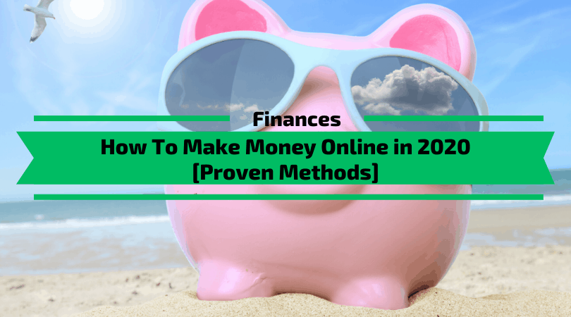 How To Make Money Online in 2020